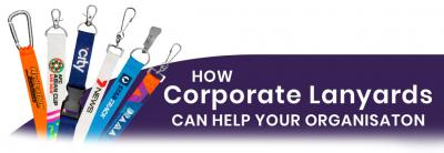 How Lanyards Can Help Corporate Organisations